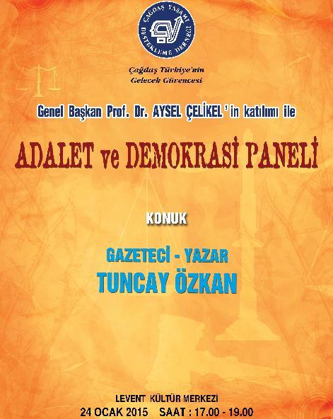 ADALET VE DEMOKRASİ PANELİ