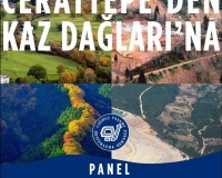 """""""Cerattepe'den Kazdağları'na"""" Paneli"""