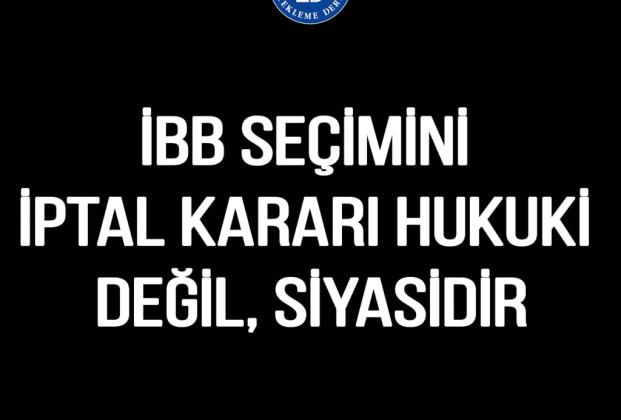 ibb-secimini-iptal-karari-hukuki-degil-siyasidir